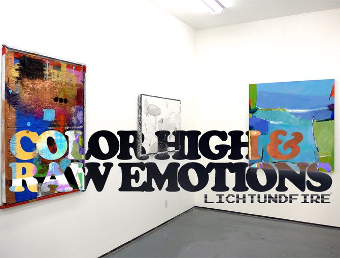 Color High and Raw Emotions @ Lichtundfire