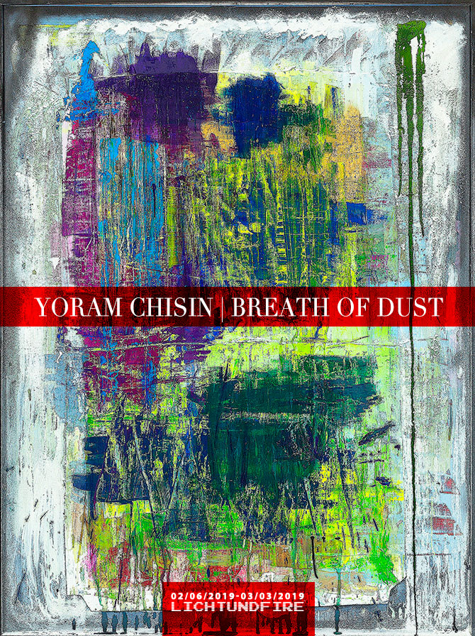YORAM CHISIN BREATH OF DUST Show February 2019 @ Lichtundfire