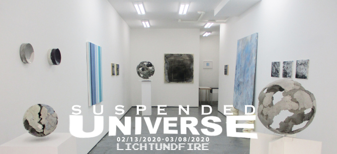 SUSPENDED UNIVERSE February 2020 @ Lichtundfire