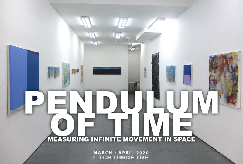 PENDULUM OF TIME March 2020 @ Lichtundfire