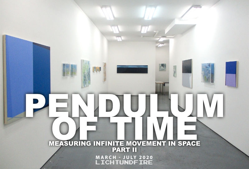 PENDULUM OF TIME Part 2 July 2020 @ Lichtundfire