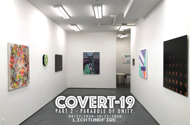 COVERT-19 Part 2 - Parabole of Unity September 2020 @ Lichtundfi